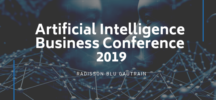Artificial Intelligence Business Conference 2019